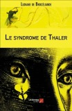 le-syndrome-de-thaler-ludiane-de-broceliande